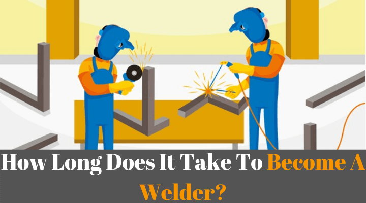 How-Long-Does-It-Take-To-Become-A-Welder